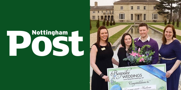 Stubton Hall Wedding Competition- Nottingham Post Feature